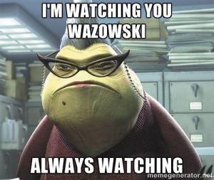 Watching Wazowski